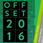 OFFSET 2016 – 6 Reasons Why Creatives Should Go